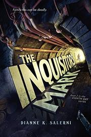 THE INQUISITOR'S MARK by Dianne K. Salerni