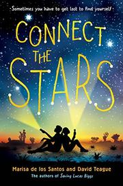 CONNECT THE STARS by Marisa de los Santos