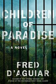 CHILDREN OF PARADISE by Fred D'Aguiar