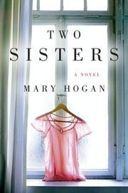 TWO SISTERS by Mary Hogan