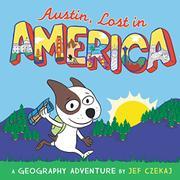 AUSTIN, LOST IN AMERICA by Jef Czekaj