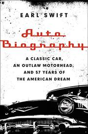 AUTO BIOGRAPHY by Earl Swift