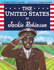 THE UNITED STATES V. JACKIE ROBINSON by Sudipta Bardhan-Quallen