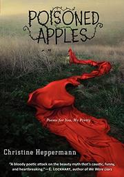 POISONED APPLES by Christine Heppermann