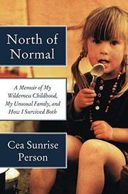 NORTH OF NORMAL by Cea Sunrise Person