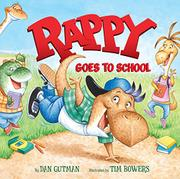 RAPPY GOES TO SCHOOL by Dan Gutman