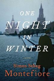 ONE NIGHT IN WINTER by Simon Sebag Montefiore