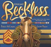 SERGEANT RECKLESS by Patricia McCormick