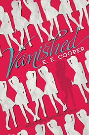VANISHED by E.E. Cooper