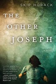 THE OTHER JOSEPH by Skip Horack