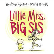 LITTLE MISS, BIG SIS by Amy Krouse Rosenthal