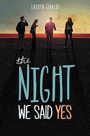 THE NIGHT WE SAID YES by Lauren Gibaldi