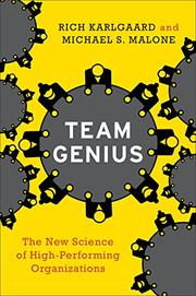 TEAM GENIUS by Richard Karlgaard