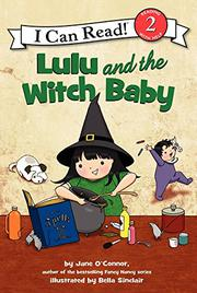 LULU AND THE WITCH BABY by Jane O'Connor