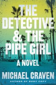 THE DETECTIVE & THE PIPE GIRL by Michael Craven