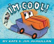 I'M COOL! by Kate McMullan