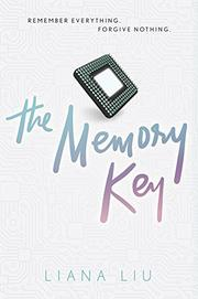 THE MEMORY KEY by Liana Liu