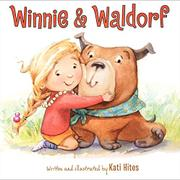WINNIE & WALDORF by Kati Hites