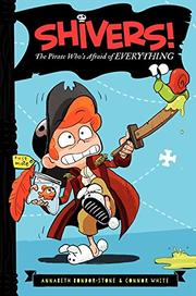 THE PIRATE WHO'S AFRAID OF EVERYTHING by Annabeth Bondor-Stone