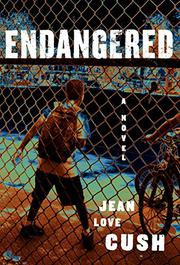 ENDANGERED by Jean Love Cush