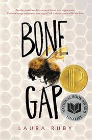 BONE GAP by Laura Ruby | Kirkus Reviews