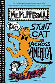 STUNT CAT ACROSS AMERICA by Constance Lombardo