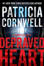 DEPRAVED HEART by Patricia Cornwell