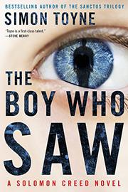 THE BOY WHO SAW by Simon Toyne
