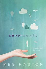 PAPERWEIGHT by Meg Haston
