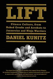 LIFT by Daniel Kunitz