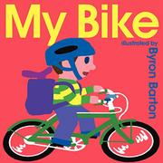 MY BIKE by Byron Barton