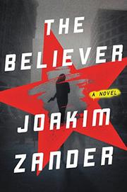 THE BELIEVER by Joakim Zander