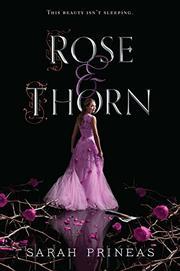 ROSE & THORN by Sarah Prineas
