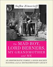 THE MAD BOY, LORD BERNERS, MY GRANDMOTHER AND ME by Sofka Zinovieff