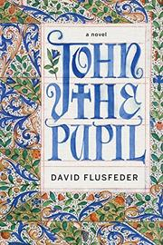 JOHN THE PUPIL by David Flusfeder
