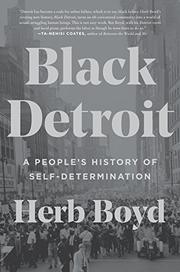 BLACK DETROIT by Herb Boyd