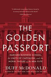THE GOLDEN PASSPORT by Duff McDonald