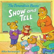 SHOW-AND-TELL by Mike Berenstain