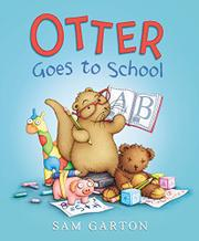 OTTER GOES TO SCHOOL by Sam Garton