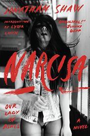 NARCISA by Jonathan Shaw