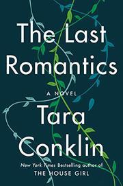 THE LAST ROMANTICS by Tara Conklin
