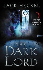 The Dark Lord by Jack Heckel