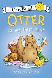 OH NO, BATH TIME! by Sam Garton