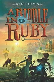 A RIDDLE IN RUBY by Kent Davis