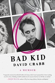 BAD KID by David Crabb