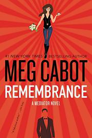 REMEMBRANCE by Meg Cabot