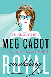 ROYAL WEDDING by Meg Cabot