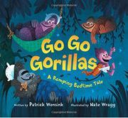 GO GO GORILLAS by Patrick Wensink