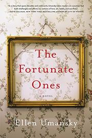 THE FORTUNATE ONES by Ellen Umansky