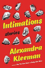 INTIMATIONS by Alexandra Kleeman